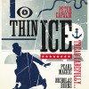Critique glaciale de Thin ice